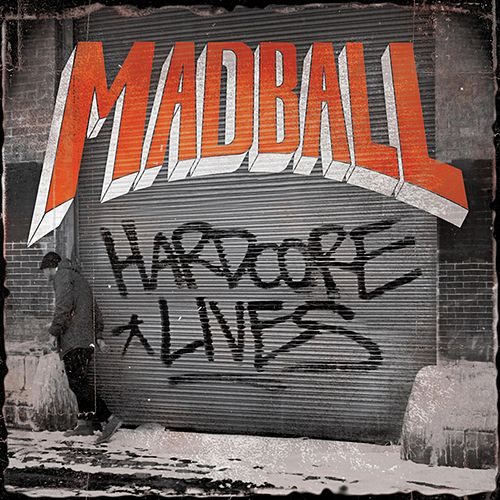 Hardcore Lives (Bonus Version) von Madball
