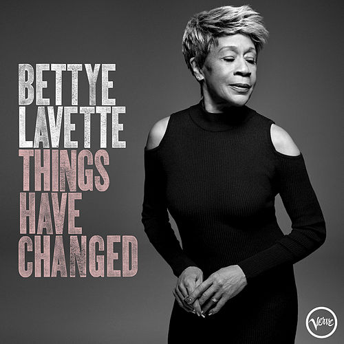 Things Have Changed de Bettye LaVette
