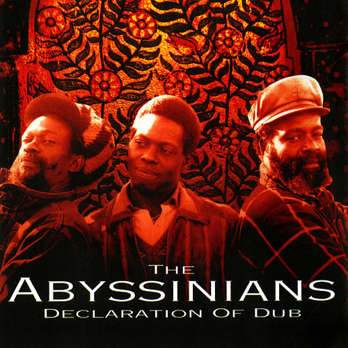 Declaration Of Dub by Abyssinians