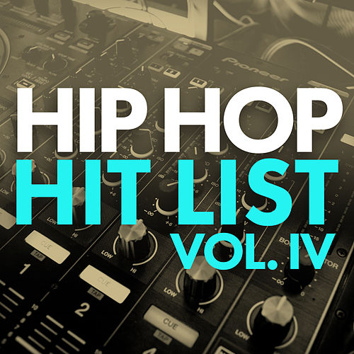 Hip Hop Hit List (Vol. IV) by Various Artists