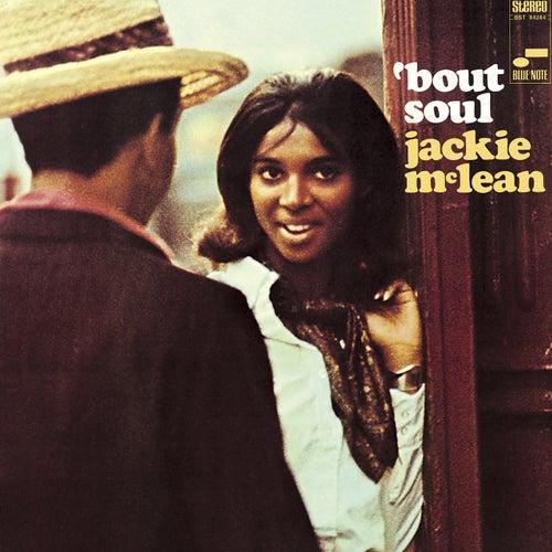 'Bout Soul by Jackie McLean