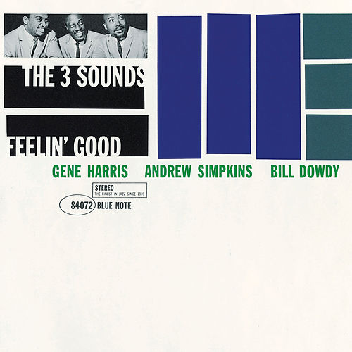 Feelin' Good by The Three Sounds