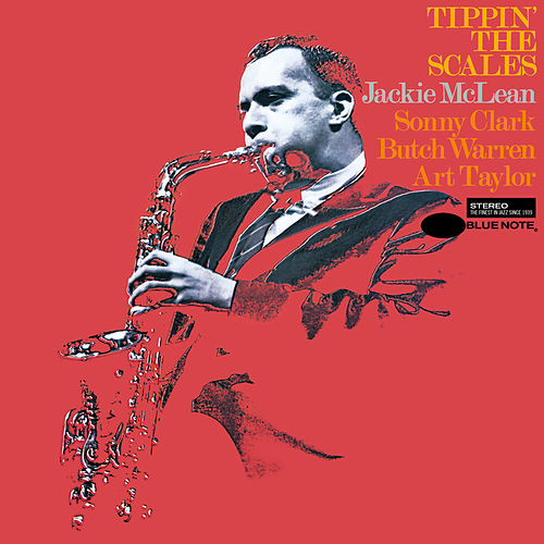 Tippin' The Scales by Jackie McLean