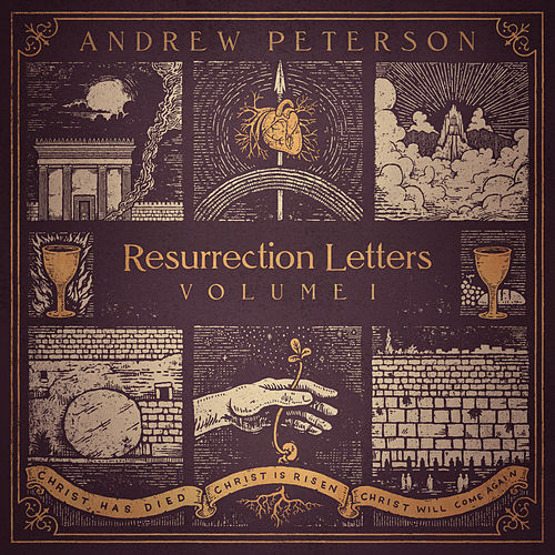 Resurrection Letters, Vol. 1 by Andrew Peterson