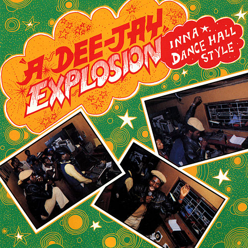 A Dee-Jay Explosion: Inna Dance Hall Style (Live) von Various Artists