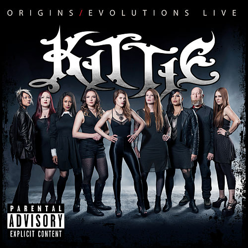 Origins/Evolutions (Live) de Kittie