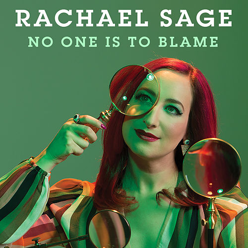 No One Is To Blame by Rachael Sage