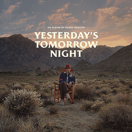 Yesterday's Tomorrow Night by Harry Hudson