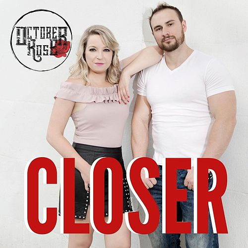 Closer by October Rose