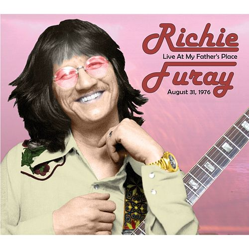 Live at My Father's Place by Richie Furay