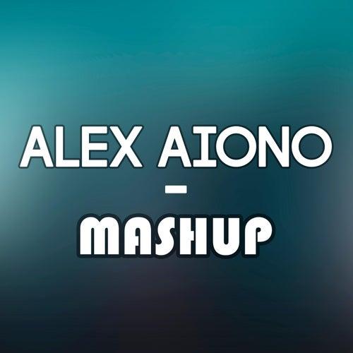 Mashup by Alex Aiono