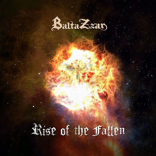 Rise of the Fallen by Baltazzar