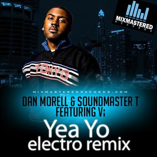 Yea Yo (Dan Morrell & Soundmaster T Remix) by six