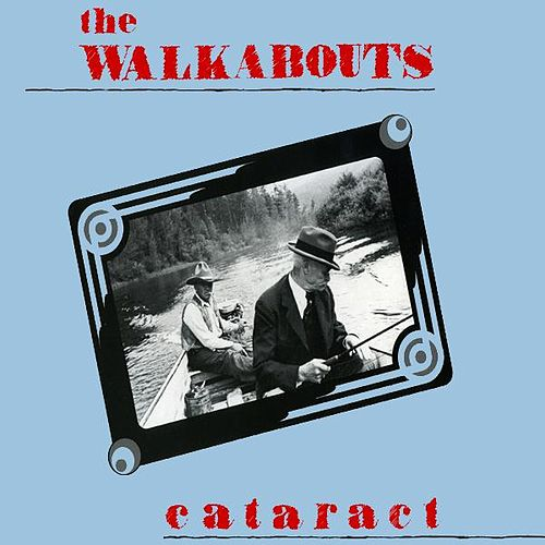 Cataract fra The Walkabouts