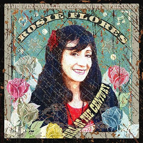 Girl Of The Century de Rosie Flores