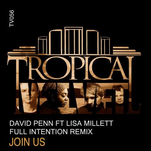 JoIn Us (Full Intention Remix) (feat. Lisa Millett) von David Penn