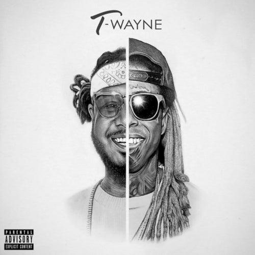 T-Wayne by Lil Wayne