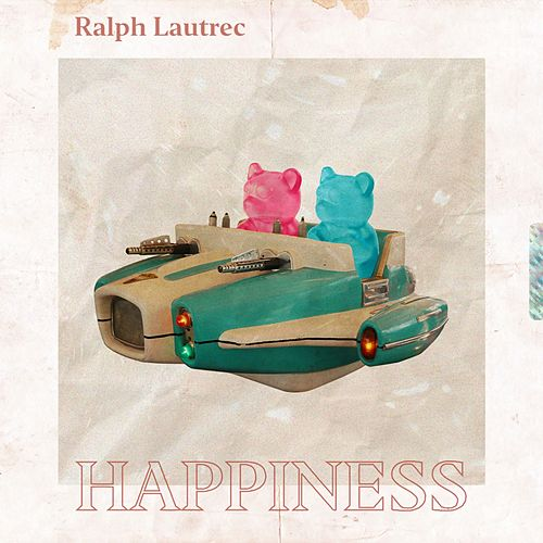 Happiness by Ralph Lautrec