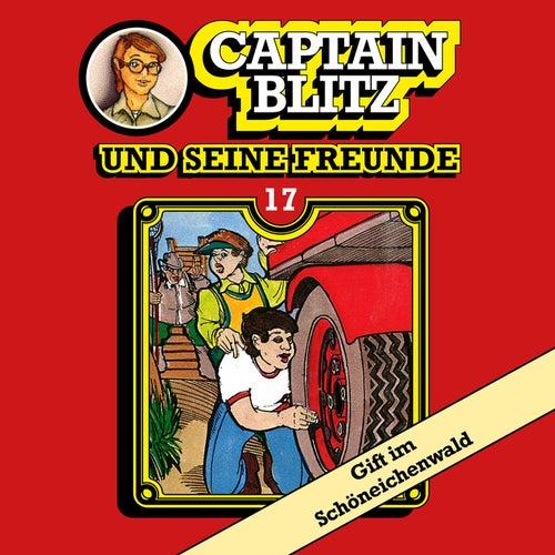 Folge 17: Gift im Schöneichenwald von Captain Blitz und seine Freunde