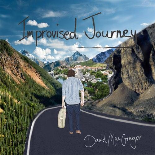 Improvised Journey de David MacGregor