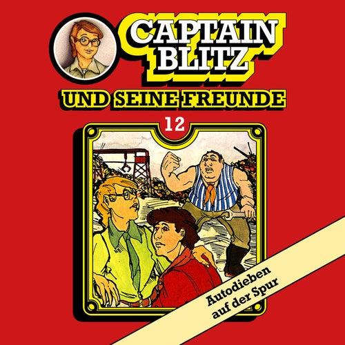 Folge 12: Autodieben auf der Spur von Captain Blitz und seine Freunde