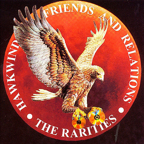 Hawkwind Friends & Relations: The Rarities by Various Artists