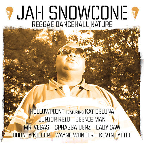 Jah Snowcone - Reggae Dancehall Nature by Various Artists
