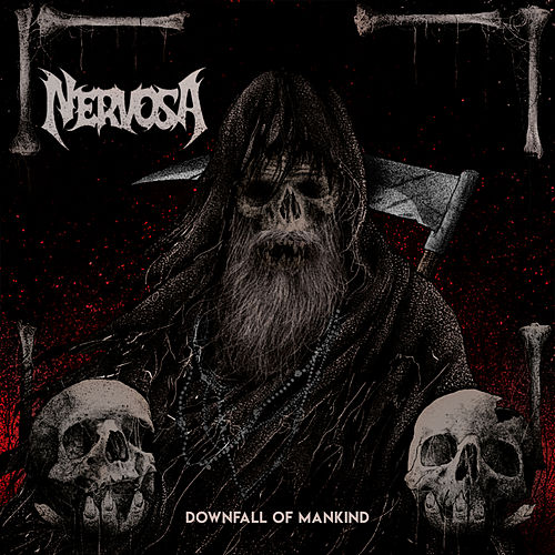 Downfall of Mankind by Nervosa