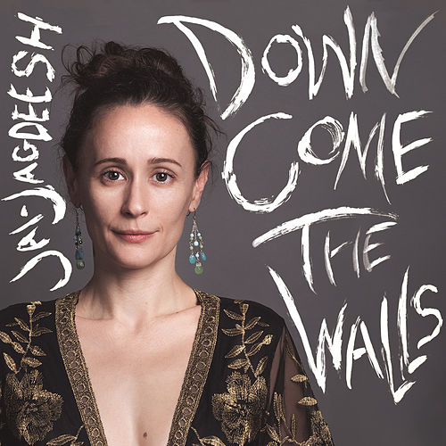 Down Come the Walls de Jai-Jagdeesh
