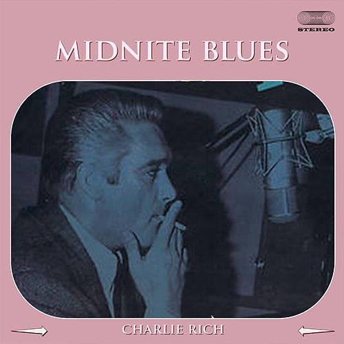 Midnite Blues by Charlie Rich