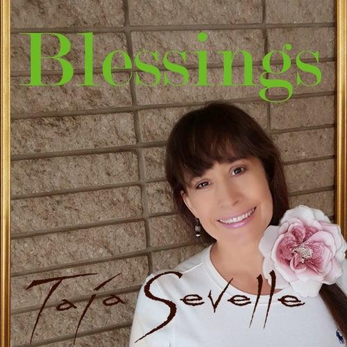 Blessings by Taja Sevelle