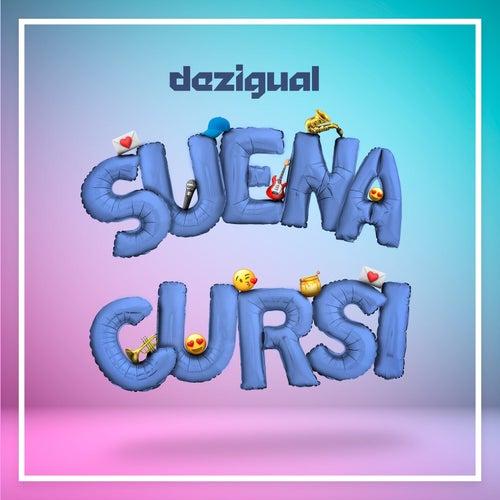 Suena Cursi by Dezigual
