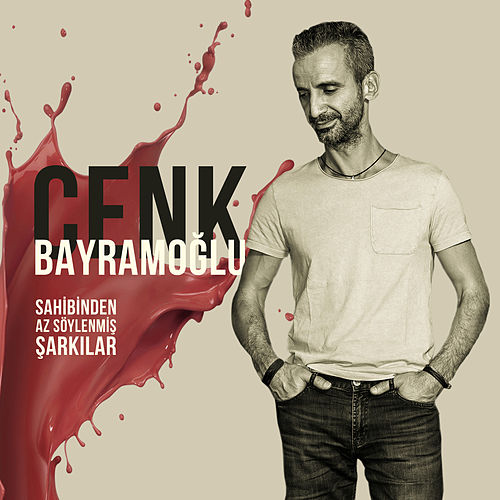 Sahibinden Az Söylenmiş Şarkılar by Cenk Bayramoğlu