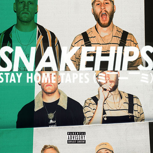 Stay Home Tapes (= --__-- =) de Snakehips