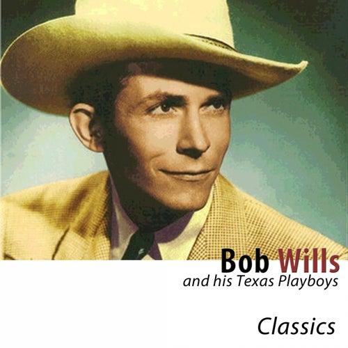 Classics (Remastered) de Bob Wills