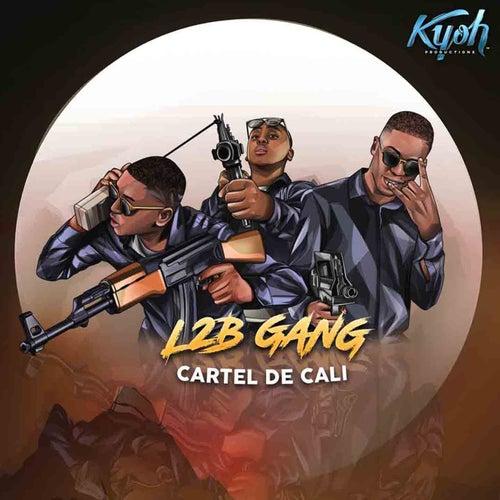 Cartel de Cali de L2B Gang