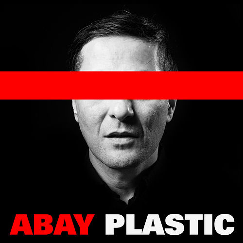 Plastic by Abay