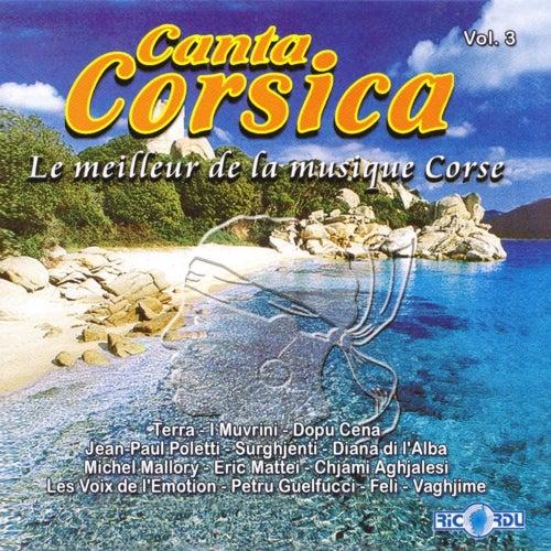 Canta Corsica: Le meilleur de la musique corse, Vol. 3 di Various Artists