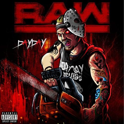 Raw de Day Day