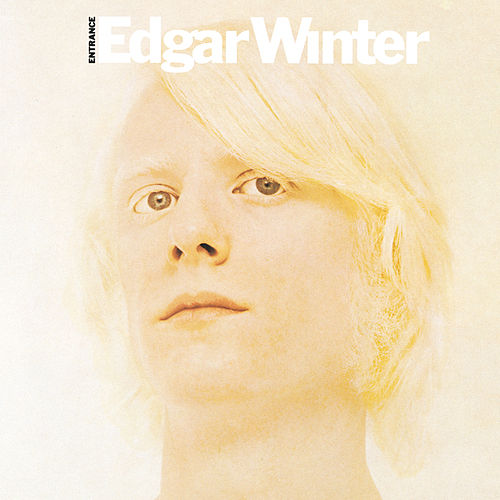 Entrance von Edgar Winter