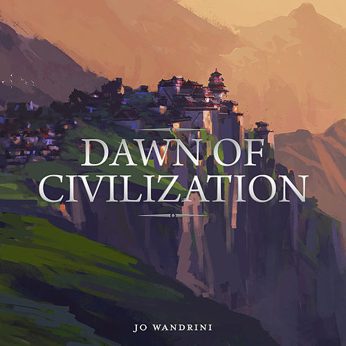Dawn Of Civilization by Johannes Bornlöf
