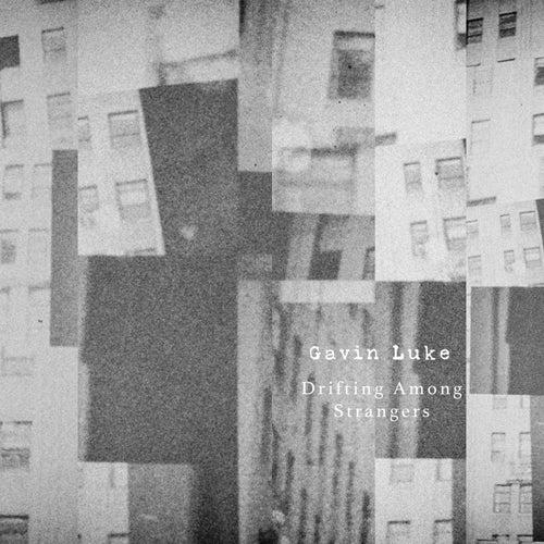 Drifting Among Strangers fra Gavin Luke