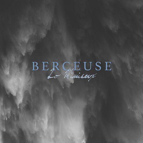 Berceuse by Lo Mimieux