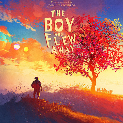 The Boy Who Flew Away von Johannes Bornlof