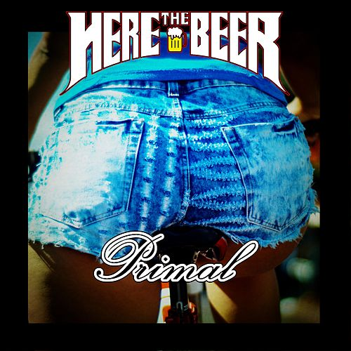 Primal by Here the Beer