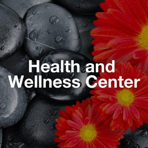 Health and Wellness Center: Relaxing Spa Music for Sleep, Health, Sauna, Massage von Best Relaxing SPA Music