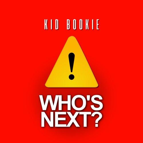 Who's Next? von Kid Bookie