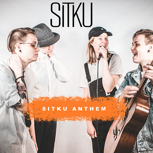 Sitku Anthem by Sitku