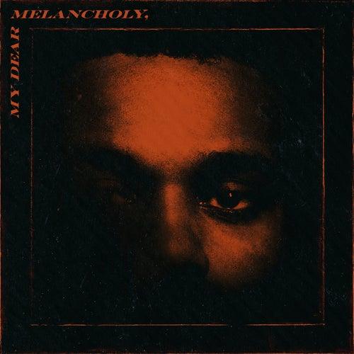 My Dear Melancholy, de The Weeknd