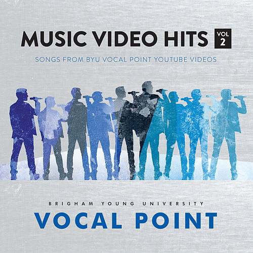 Music Video Hits, Vol. 2 von BYU Vocal Point
